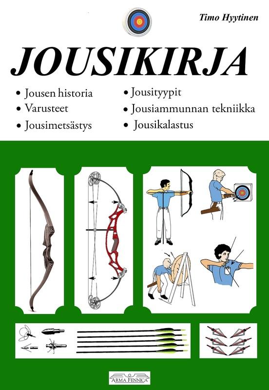 Kirjapaketti: Metsästäjän asekirja ja Suuri jousikirja | Arma Fennica